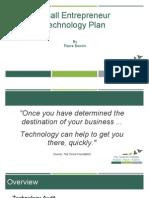 Small Entrepreneur Technology Plan