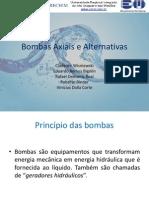 Bombas Axiais e Alternativas
