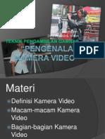 Teknik Pengambilan Gambar (Pengenalan Kamera Video)
