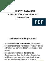 REQUISITOS PARA UNA EVALUACIÓN SENSORIAL DE ALIMENTOS