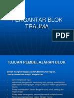 Kuliah Pengantar Blok Traumatology