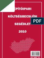 %C9p%EDt%151ipari k%F6lts%E9gbecsl%E9si Seg%E9dlet 2010
