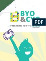 BYO and CYO