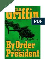 Griffin, W.E.B. - Din Ordinul Presedintelui _v.1.0