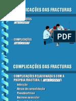 COMPLICAÇÕES DAS FRACTURAS 1.6