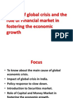 Impact of Global Crisis and the Role of Financial Market in Fostering the Economic Growth