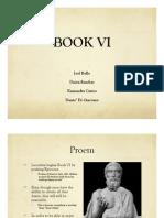 Book VI, J. Bello, D. Sanchez, K. Castro, D. Di