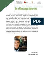 Filme Amigos Improvaveis Ana Antunes nº1