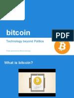 Bitcoin - Technology Beyond Politics