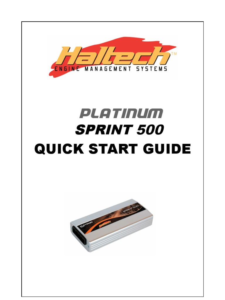 Haltech Platinum Sprint 500 Manual | Fuel Injection | Ignition System