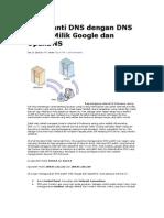 Mengganti DNS Dengan DNS Publik Milik Google Dan OpenDNS