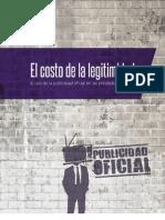 El Costo de La Legitimidad. El uso de la publicidad en entidades federativas (Fundar, 2013)