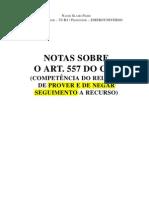Notas - Art. 557 (Negar SEGUIMENTO de Recurso)