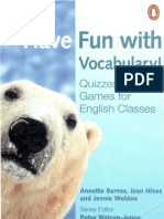 Have Fun With Vocabulary - Quizzes and Games for Egnlish Classes (Penguin)