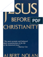 Jesus Before Christianity - Albert Nolan