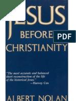 Jesus Before Christianity - Albert Nolan