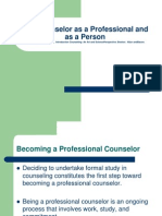 Topic 2-The Counselor as a Professional and as a Person