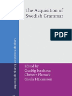 Acquisition of Swedish Grammar