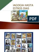 LA PEDAGOGIA HASTA NUESTROS DIAS.pptx