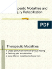Therapeutic Modalities and Rehab