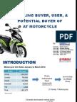 Profiling user of AT Motorcycle--Mio J