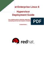 Red Hat Enterprise Linux-6-Hypervisor Deployment Guide-En-US
