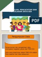 Pengump, Pencatatan dan Pengolahan Data KIA.pptx