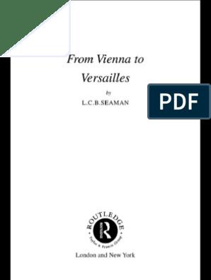 L C B Seaman From Vienna To Versailles 1990 Otto Von