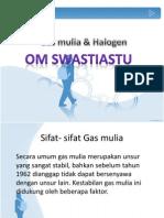 Gas Mulia & Halogen