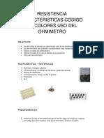 Resistencia, cARACTERISTICAS, CÑODIGOD E COLORES Informe Final