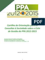 Cartilha Consulta Sociedade Sobre Ciclo de Gestao PPA 2012-2015