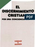 Castillo, Jose Maria - El Discernimiento Cristiano