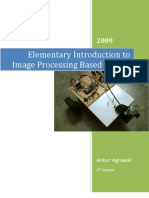 Elementary Introduction to Image Processing Based Robots