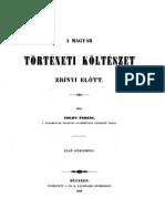 Toldy Ferenc - A magyar történeti költészet Zrínyi előtt 1850.