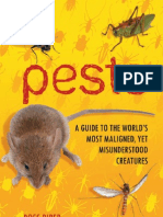 Pests - A Guide to the World's Most Maligned, Yet Misunderstood Creatures