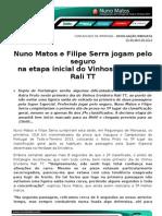 COMUNICADO DE IMPRENSA   NUNO MATOS - VINHOS ERVIDEIRA RALI TT DIA 1