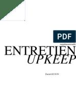 Entretien/UpKeep