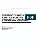 Thermodynamics Kinetics 4 Biological Science - Hammes