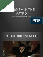 Heroism in the Matrix - A Nietzschean Perspective