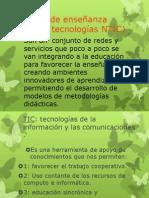 Métodos de enseñanza         ( nuevas tecnologías)