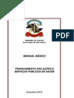 Financiamento Das Acoes e Servicos Publicos Saude Nov 2012