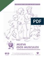 5 Participantes Mueva sus Músculos