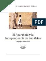 El Apartheid y la Independencia de Sudáfrica