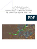 (2009) Study on the Integration of High Temperature Superconducting DC Cables Within the Eastern and Western North American Power Grids (2009) 1020330