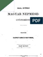 Gaal György  Magyar népmese gyűjteménye 1.kötet 1857.