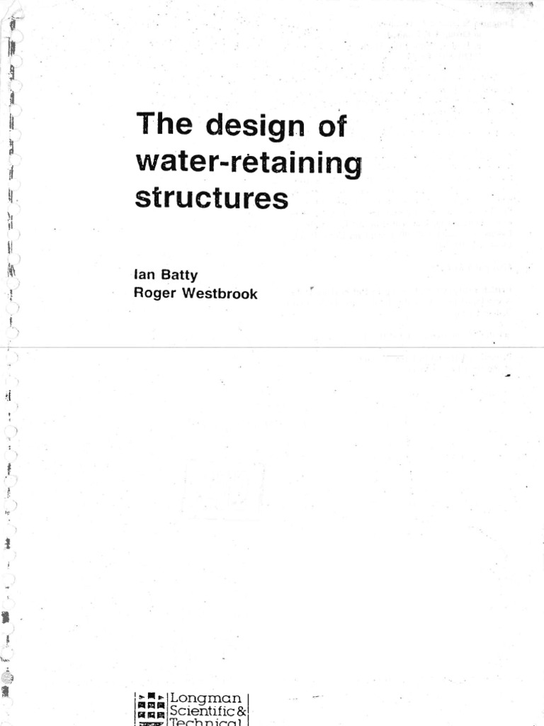 Water Retaining Structures Service : Design of water retaining structure ian batty