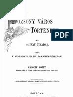 Ortvay Tivadar - Pozsony város története (1898) 2.kötet