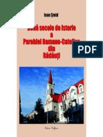 Două secole de istorie a Parohiei Romano-Catolice din Rădăuţi