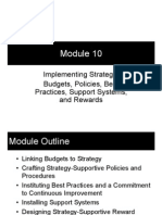 Module 10 - Implementing Strategy; Budgets, Policies, Best Practices, Support Systems, And Rewards