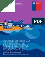 Gestión del riesgo de tsunamis en establecimientos educacionales Material de apoyo para educación parvularia.